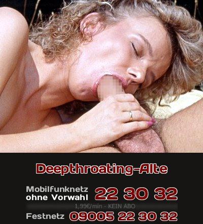 Reifes Telefonsex-Luder lässt Dich an ihrer Erfahrung beim Deepthroating teilhaben.