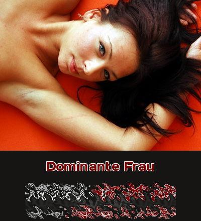 Eine dominante Frau wird Dich anleiten, wie Du sie zu befriedigen hast.