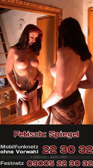 Findest Du auch, dass Spiegel richtig sexy sind und noch mehr Lust auf Sex machen? Dann ist das hier perfekter Telefonsex für Dich!