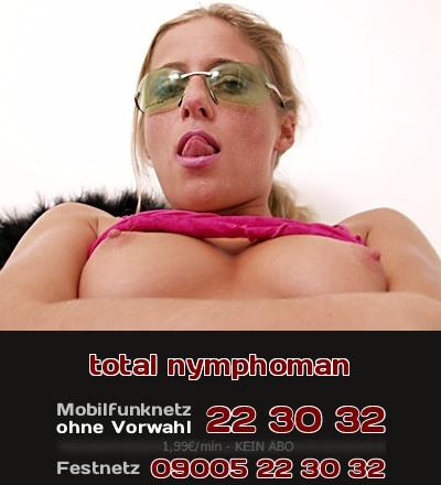 Du kannst jetzt ein Girl, was total nymphoman ist, beim Telefonsex erleben.